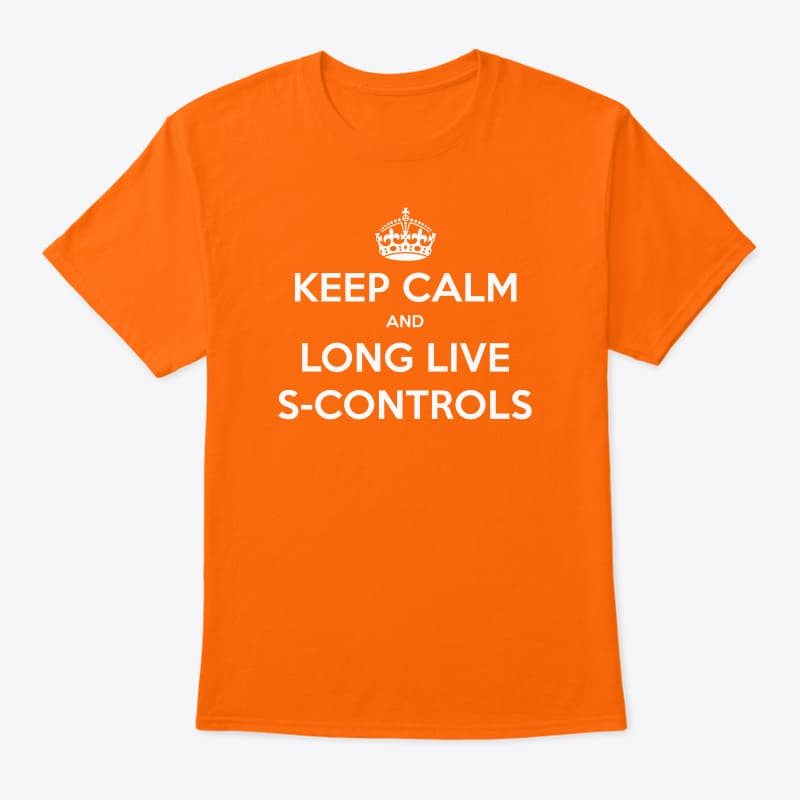 Keep Calm and Long Live S-Controls, a T-Shirt for those workinf with Salesforce